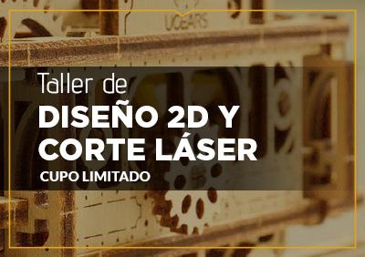 TALLER DE DISEÑO 2D Y CORTE LÁSER